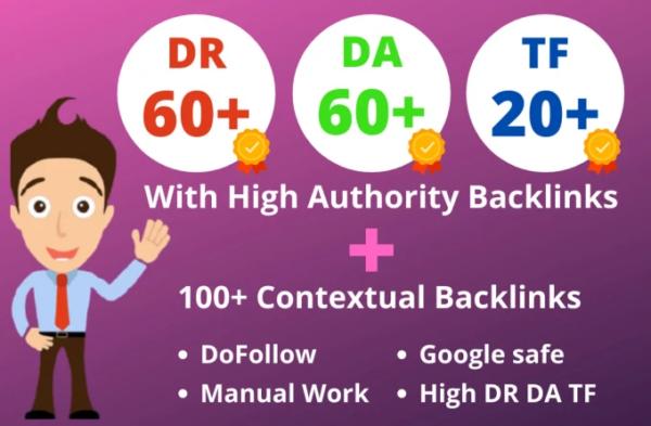 Increase Ahrefs Domain rating 50 to 60+ DA 50+ TF 20+ and 100 Contextual backlinks